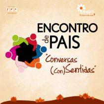 """""""Conversas (Con)Sentidas"""" – Grupo de Pais"""